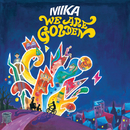 We Are Golden (Intl 2 Track)/MIKA