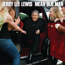Mean Old Man/Jerry Lee Lewis