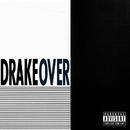 Over (Explicit Version)/Drake