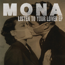 Listen To Your Lover EP/Mona