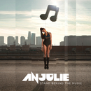 Stand Behind The Music/Anjulie