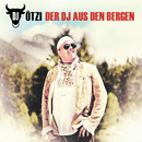 Der DJ aus den Bergen/DJ Ötzi