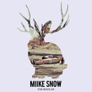 The Wave (Remixes)/Miike Snow