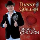 Un Solo Corazón/Danny Guillén