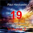 19 Below Zero Remixes Volume 2/Paul Hardcastle