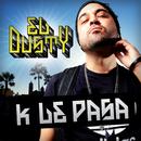 K Le Pasa/El Dusty