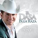 Pa' La Raza/El Dasa