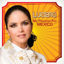 My Passion For Mexico/Lucero