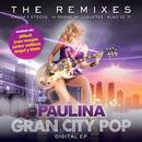Gran City Pop: The Remixes/Paulina Rubio