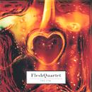 Fire Fire/Fleshquartet