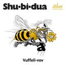 Vuffeli-Vov/Shu-bi-dua