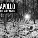 Too Many Nights/Apollo
