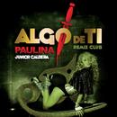 Algo De Ti (Remix Club Junior Caldera)/Paulina Rubio