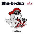 Hvalborg/Shu-bi-dua
