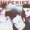 Tiggarens tal/Imperiet