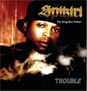 Trouble/Spikiri