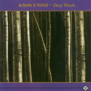 Deep Woods/Arbete Och Fritid
