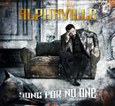 Song For No One/Alphaville