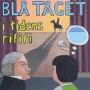 I tidens rififi/Blå Tåget