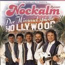 Der Himmel spielte Hollywood/Nockalm Quintett