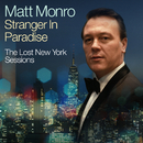 Stranger In Paradise (Lost New York Session, November 1966)/Matt Monro