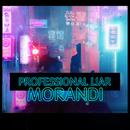 Professional Liar/Morandi