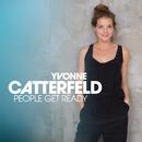 People Get Ready/Yvonne Catterfeld
