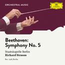Beethoven: Symphony No. 5 in C Minor, Op. 67/Staatskapelle Berlin, Richard Strauss