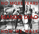 No More Tears (MTV Unplugged)/Mando Diao