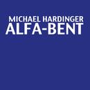 Alfa-Bent/Michael Hardinger
