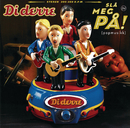 Slå Meg På! (popmusikk)/Diderre