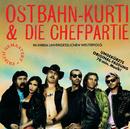 1/2 so wüd (frisch gemastert)/Ostbahn-Kurti & Die Chefpartie