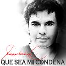 Que Sea Mi Condena/Juan Gabriel