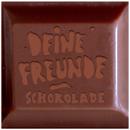 Schokolade/Deine Freunde