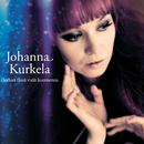 Oothan tässä vielä huomenna/Johanna Kurkela