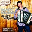 20 Jahre Vollgas!/Marc Pircher