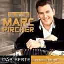 """20 Jahre  """"Das Beste und noch mehr …""""/Marc Pircher"""