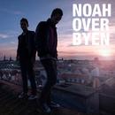 Over Byen/NOAH