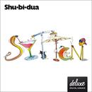 Shu-bi-dua 17 (Deluxe udgave)/Shu-bi-dua
