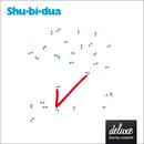 Shu-bi-dua 12 (Deluxe udgave)/Shu-bi-dua