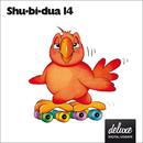 Shu-bi-dua 14 (Deluxe udgave)/Shu-bi-dua