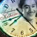 Timeless Kishore/Kishore Kumar