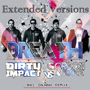 Breath (DJ Extended Versions) (feat. Gordon & Doyle)/Dirty Impact