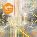 The Jig Is Up Remix EP/Heroes & Zeros