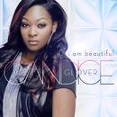 I Am Beautiful/Candice Glover