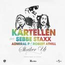Skriker ut (feat. Sebbe Staxx, Admiral P, Robert Athill)/Kartellen