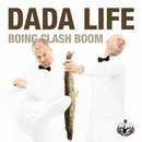 Boing Clash Boom (Remixes)/Dada Life