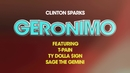Geronimo (Lyric Video) (feat. Ty Dolla $ign, T-Pain, Sage The Gemini)/Clinton Sparks