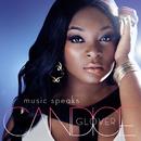 Music Speaks/Candice Glover