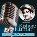 Genius Of Kishore Kumar – Fun Songs/Kishore Kumar
